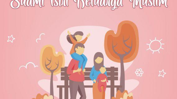 Akhlak Suami dan Istri Keluarga Muslim