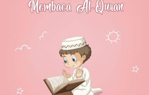 Membuat Anak Senang Membaca Al Quran Sejak Dini