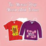Tips Mencari Baju Muslim Anak Terbaru