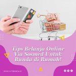 Tips Belanja Online Via Sosmed Untuk Bunda di Rumah!